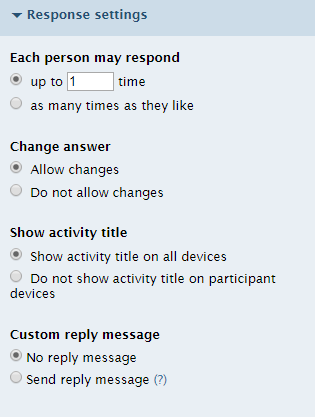 The response settings menu lets you choose how many times your students can respond to your poll.