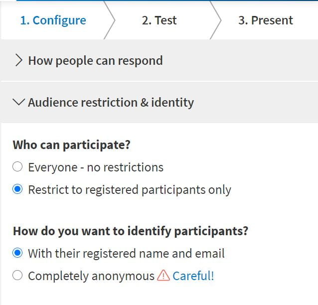 Students will need to login to access the poll after you have selected the 'Restrict to registered participants only' option in the Audience Restriction and Identity sections of the settings page.