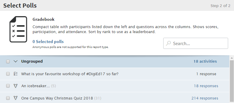 The gradebook report requires you to select which polls you wish to include. You can dot his by ticking the boxes to the left of each poll name.