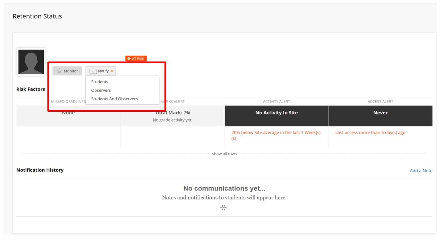 Screenshot of a student's Retention Status. A red box indicates that you can notify the student that you have concerns from within the tool. It also shows a notification history.