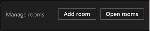 A screenshot of the Manage Rooms buttons - Add Room and Open Rooms.
