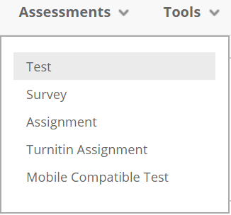 A screenshot of the Assessments tab on a Blackboard Module Site. The Test option is shown from the drop down menu.