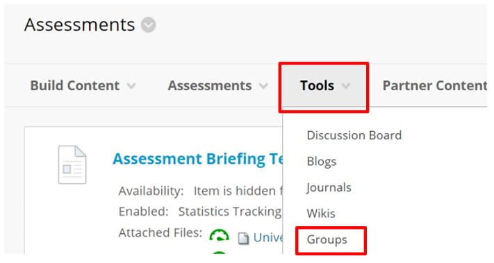 A screenshot of the Assessment tabs. The Tools menu is expanded and a red box highlights the Groups option from the menu.
