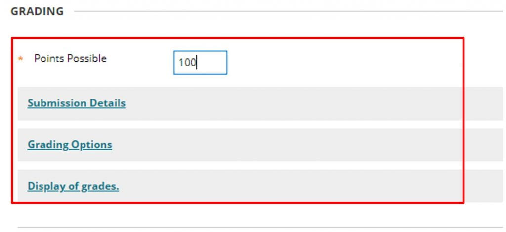 A screenshot of the Blackboard Create Assignment page. A points possible box is shown at 100, and three further details menus are listed: submission details, grading options and display of grades.