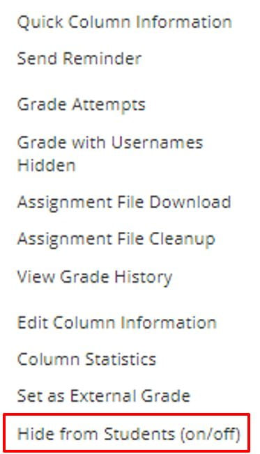 A screenshot of the grade centre column more options, a red box highlights the Hide from Students on or off menu.