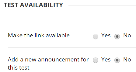A screenshot of the Blackboard Test Setup Page. The Test Availability section is shown with two yes/no options: make the link available and add a new announcement for this test.