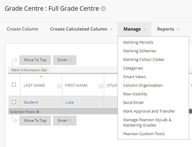 A screenshot of the Blackboard Grade Centre, the Manage tab is expanded to reveal a list of options for organising and managing your grade centre.