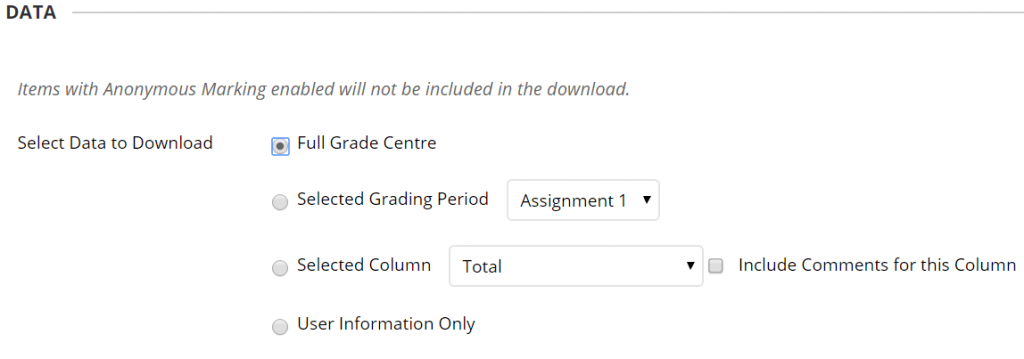 A screenshot of the Blackboard Grade Centre Download Page, four options are listed: download grade centre, download a selected marking period, download a selected column, or user information only.