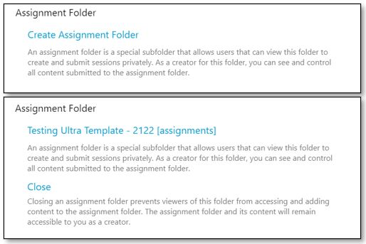 Two screenshots displayed together as a before and after. The first screenshot shows the option to enable a Panopto Assignment Folder. The second shows the interface once a folder has been created. The different is that there is now a titled folder, and the option to close this folder once submissions are completed.