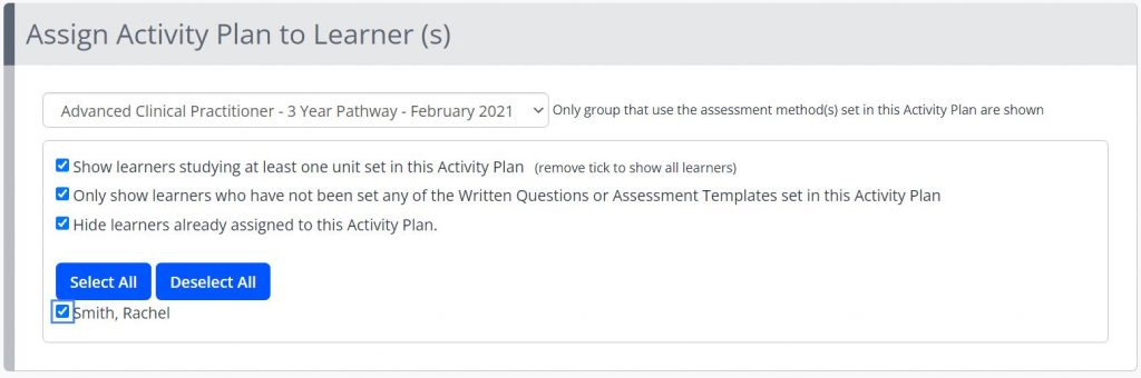 A screenshot of the Assign Activity Plan page. The section is titled Assign Activity Plan to Learner(s). A drop down box contains the Framework Template, and three check boxes are displayed to filter which learners' are displayed.
