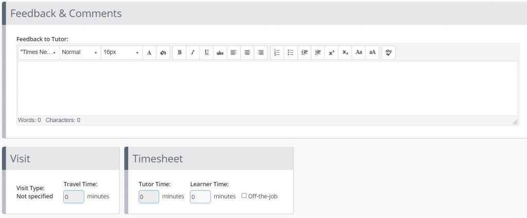A screenshot of the create assessments page. The boxes shown are to provide feedback and comments to the tutor and record time associated with the assessment. A checkbox allows for the time to be recorded as off the job.