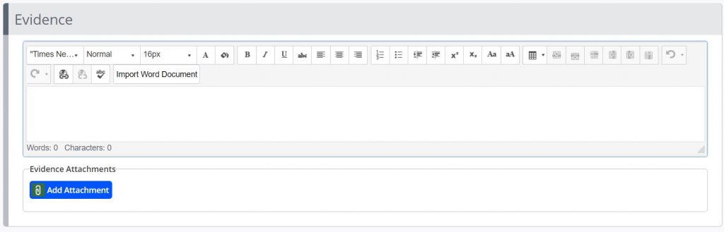 A screenshot of the create assessment page. The evidence tab is shown with a text box and an add attachments button.