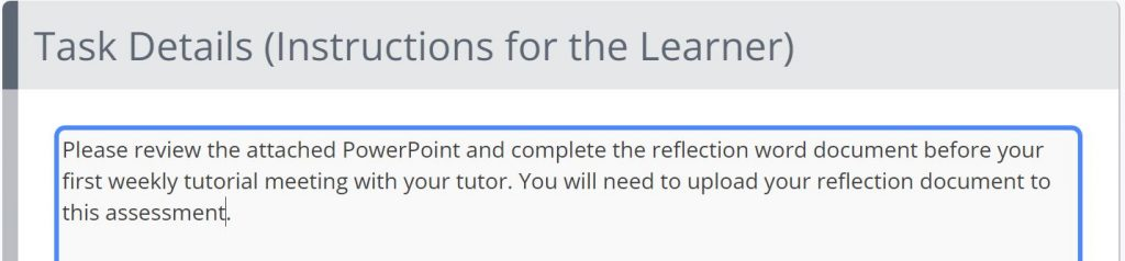 A screenshot of the Create Tutor Template page. This image shows a box titled Task Details (Instructions for the Learner). The box contains information about reviewing a PowerPoint and word document.