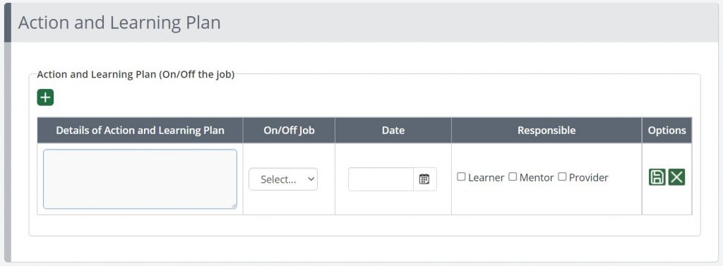 A screenshot of an example Review form in One File. This example shows a segment titled Action and Learning plan. It contains a data table with five columns, in order they are: details of action and learning plan, on or off the job, date, responsibility of, and options.
