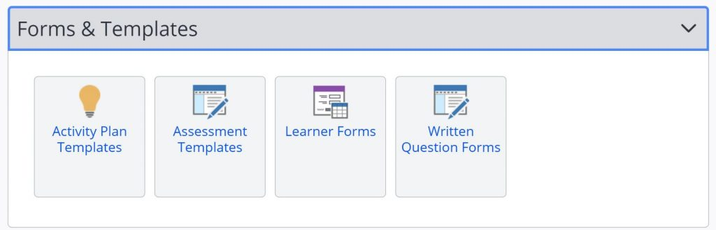 A screenshot of the One File homepage when logged in as a tutor. The forms and templates tab is expanded to reveal four icons: activity plan templates, assessment templates, learner forms and written questions form.