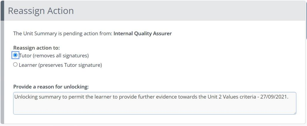 The Unlock Unit Summary feature is shown in One File. The box is titled Reassign Action. The option to reassign to the tutor or learner is shown. A text box is displayed to provide a reason for unlocking.