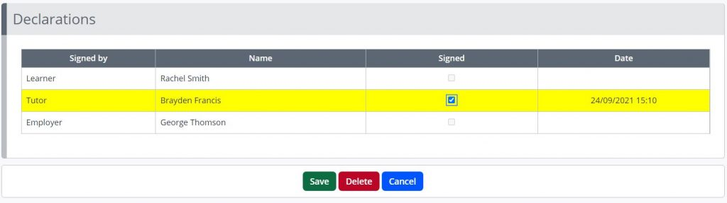 A screenshot of the signature box in One File. Three users are listed, learner, tutor and employer. The tutor is highlighted in yellow, a checkbox is displayed to the right of their name, and a save button displayed in green is below this table.