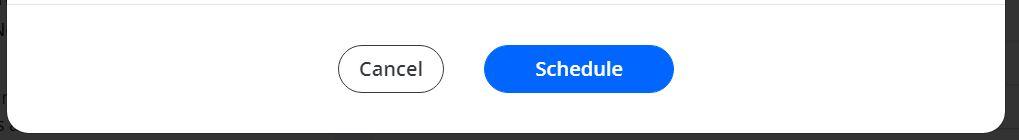 A screenshot of a cancel button and a schedule button.