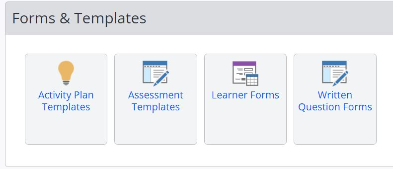 A screenshot of the Forms and Templates tab in One File. Four icons are shown, in order they are: activity plan templates, assessment templates, learner forms and written question forms.