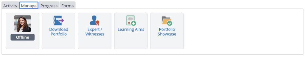 A screenshot of the Learner's portfolio information and options tab. This section shows the Manage tab. The icons in the Manage tab are: user profile activity status, download portfolio, witness statements, learning aims, portfolio showcase.