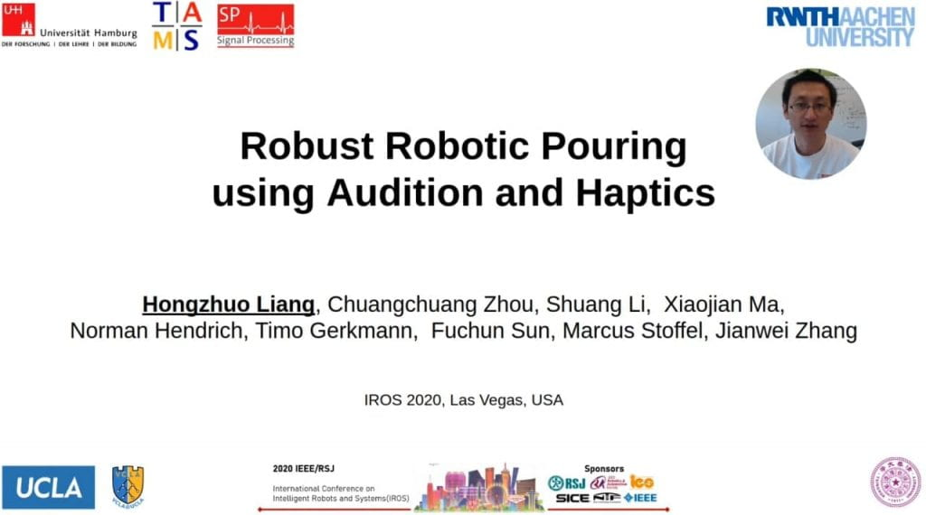 Hongzhuo Liang Robust Robust Robotic Pouring using Audition and Haptics ULTRACEPT Work Package 4