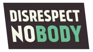 disrespect-nobody