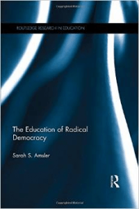 Amsler - Education of Radical Democracy