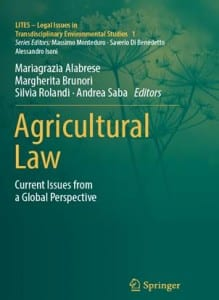 Book - Agricultural Law_Current Issues from a Global Perspective (LITES Legal Series Springer)
