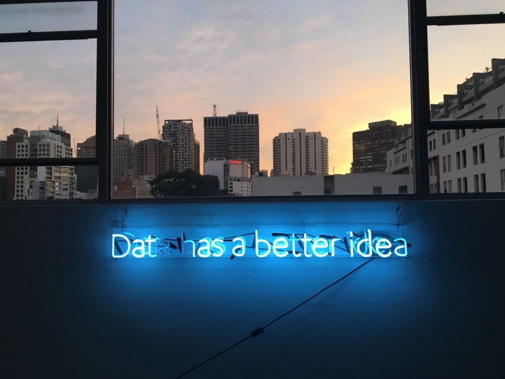Neon sign reading, Data has a better idea