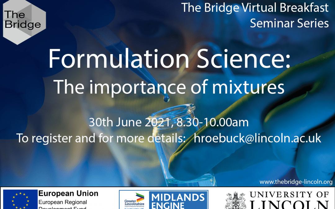 Formulation Science: the importance of mixtures – virtual breakfast seminar