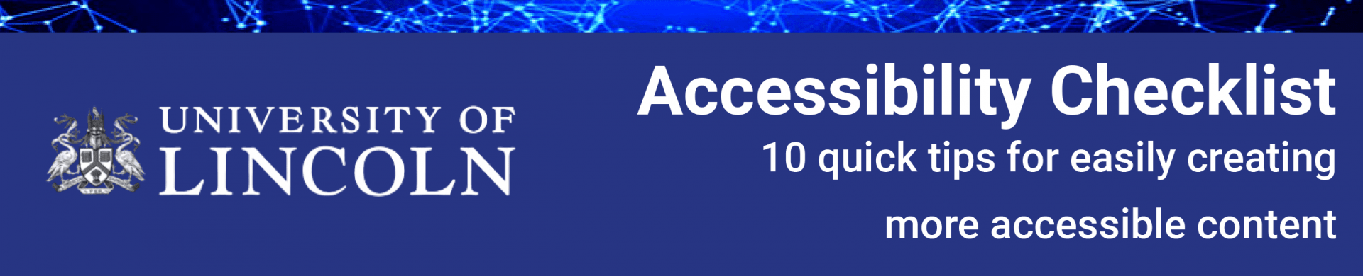 Accessibility Checklist - 10 quick tips for easily creating more accessible content