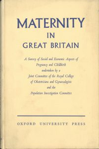 Front cover of the book 'Maternity in Great Britain' (1948).