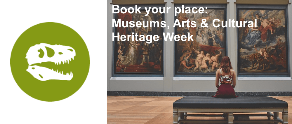 "Themed Week Icon of a dinosaur skull. Background of person sitting in a gallery of large classical art with text overlay ""Book your place: Museums, Arts & Cultural Heritage Week"""