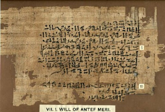 "Papyrus with hieratic inscription labelled ""Will of Antef Meri"""