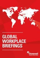 The charity Stonewall has launched a set of Global Workplace Briefings to support LGBT employees travelling overseas
