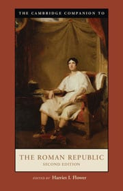 The Cambridge companion to the Roman Republic / edited by Harriet I. Flower.