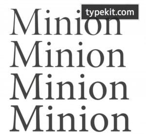 Optical styles of the typeface Minion produced by Adobe type foundry and available on Adobe typekit