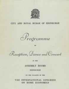 Cover of programme for Reception, Dance and Concert held in the Assembly Rooms in Edinburgh, on the occasion of the VIII International Congress on Home Economics