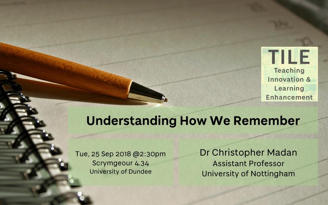 TILE Talk | September 2018 | Dr Christopher Madan
