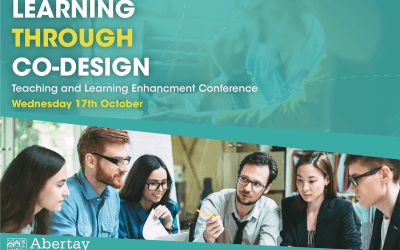 "Abertay Teaching and Learning Conference ""Learning through Co-Design"""