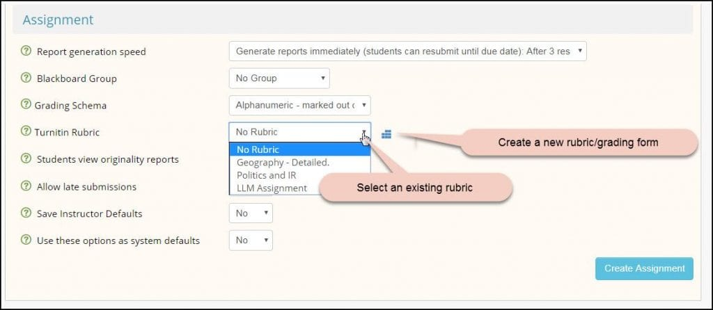 Either use the drop down list to attach an existing rubric, or use the rubric manager to create a new rubric