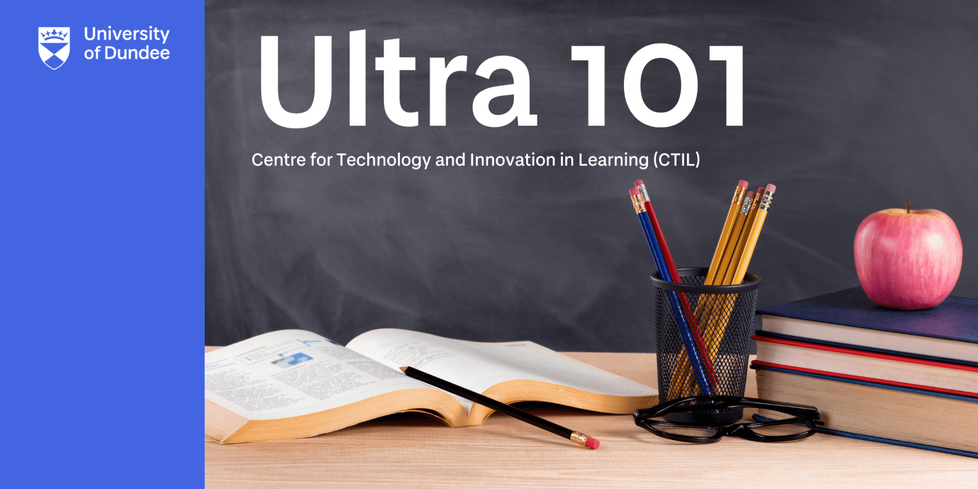 Ultra 101: Centre for Technology and Innovation in Learning (CTIL)
