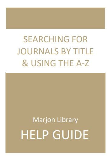 Front Cover: Searching for Journals by Title and Using the A to Z, click to open pdf