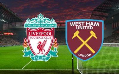 Liverpool vs West Ham Preview