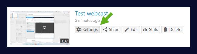 Webcast settings