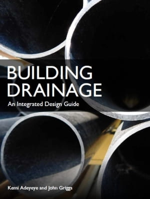 Front cover of Building Drainage - An Integrated Design Guide guide.